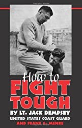 How to Fight Tough by Jack Dempsey (2002-03-01)
