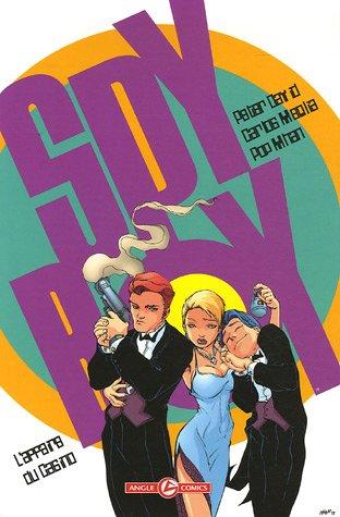 Spyboy, Tome 3 : L'Affaire du Casino