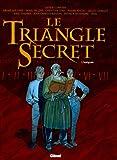 Le Triangle Secret l'Intégrale