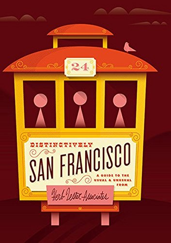 distinctively-san-francisco-a-guide-to-the-usual-unusual
