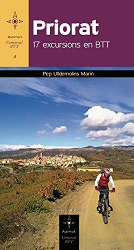 Priorat: 17 excursions en BTT (Azimut Comarcal, Sèrie BTT) por Josep Ulldemolins Marin