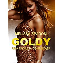 Goldy: Una Ragazza Complicata