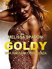Idea Regalo - Goldy: Una Ragazza Complicata
