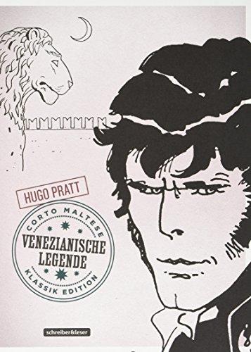 Corto Maltese: 7. Venezianische Legende (Klassik-Edition in Schwarz-Weiß) (Corto Maltese – Klassik-Edition)