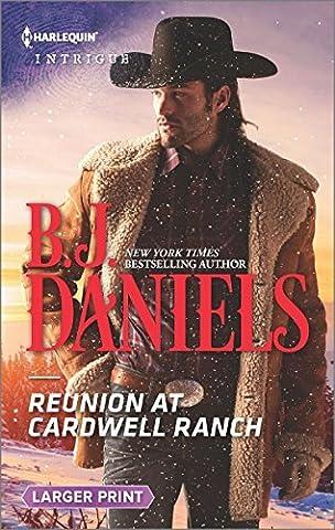 Reunion at Cardwell Ranch (Harlequin Large Print Intrigue) by B. J. Daniels (2015-12-15)