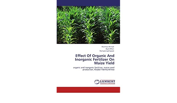 Buy Effect of Organic and Inorganic Fertilizer on Maize