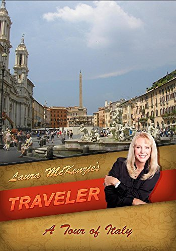 Laura McKenzie's Traveler A Tour of Italy by Laura McKenzie