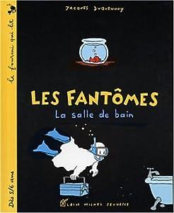 """Afficher """"Les fantômes La salle de bain"""""""