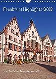 Frankfurt Highlights (Wandkalender 2018 DIN A4 hoch): Einige der sehenswürdigen Attraktionen von Frankfurt am Main (Monatskalender, 14 Seiten ) ... [Kalender] [Apr 25, 2017] Bodenstaff, Petrus