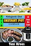 Best Pressure Cooker Recipes - Ketogenic Diet Instant Pot Cookbook 2018: Made Easy Review