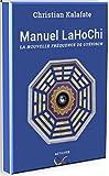 Telecharger Livres Manuel LaHoChi La nouvelle frequence de guerison (PDF,EPUB,MOBI) gratuits en Francaise