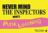 Never Mind the Inspectors: Here's Punk leaning
