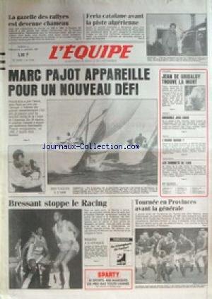 EQUIPE (L') [No 12645] du 03/01/1987 - LE DAKAR - FERIA CATALANE AVANT LAPISTE ALGERIENNE - JEAN DE GRIBALDY TROUVE LA MORT - VOLLEY - GRENOBLE - NEIGE - RUGBY - MARC PAJOT - BRESSANT STOPPE LE RACING. par Collectif