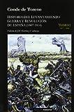 Historia del levantamiento - Guerra y revolucion de España (5 tomos) (Historia (akron))