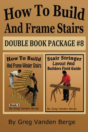 How To Build And Frame Stairs - Double Book Package #8 (Stair Stringer)