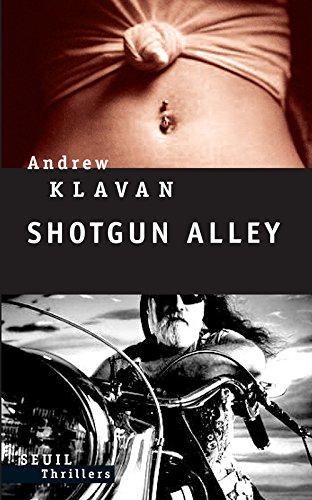 Shotgun Alley par Andrew Klavan