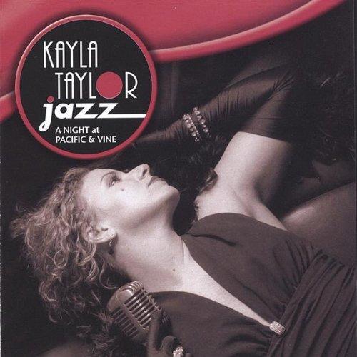 Night at Pacific & Vine by Kayla Jazz Taylor (2005-07-11)