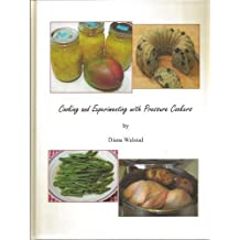 Cooking and Experimenting with Pressure Cookers by Diana Walstad (2012) Hardcover