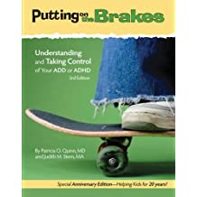 Putting on the Brakes: Understanding and Taking Control of Your ADD or ADHD (Bop)
