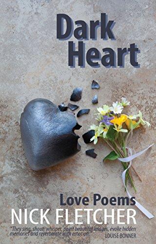 Dark Heart: Love Poems eBook: Nick Fletcher: Amazon co uk