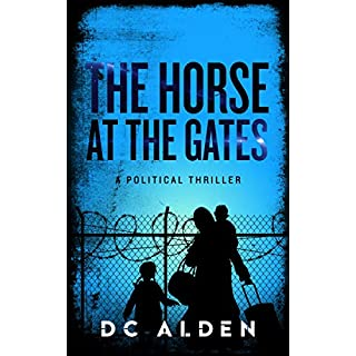 The Horse at the Gates: A Revolutionary British Thriller