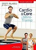 STOTT PILATES: Cardio and Core on the Mini Tramp [DVD] (2007) Moira Merrithew (japan import)