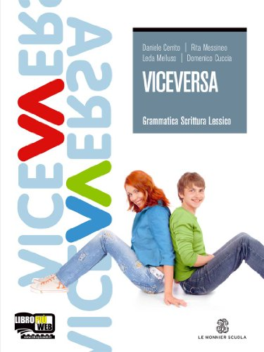 Viceversa. Con espansione online. Per le Scuole superiori