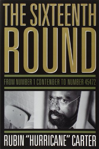 The Sixteenth Round: From Number 1 Contender to Number 45472 por Rubin