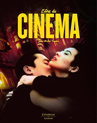 L'art du cinéma par Jean-Michel Frodon