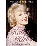 The Real Kathy Kirby: No Secret Anymore