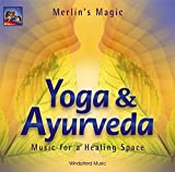 Yoga und Ayurveda - CD: Music for a Healing Space - Merlin's Magic
