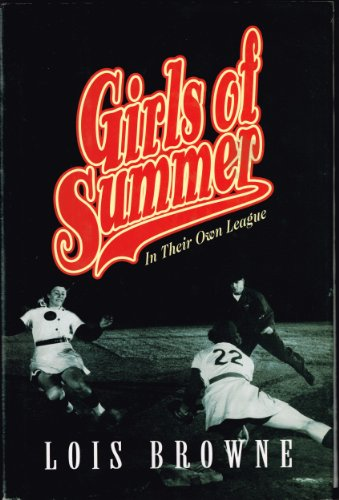 Girls of Summer:  In Their Own League (English Edition)