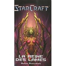 starcraft la reine des lames