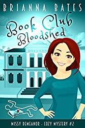 Book Club Bloodshed: Missy DeMeanor Cozy Mystery #2 (Missy DeMeanor Cozy Mysteries)