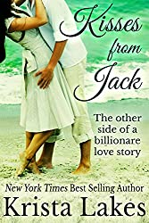 Kisses From Jack: The Other Side of a Billionaire Love Story (The Kisses Series Book 0) (English Edition)