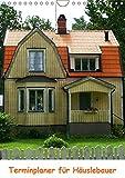 Terminplaner für Häuslebauer (Wandkalender 2019 DIN A4 hoch): Viel Platz für die vielen Termine beim Hausbau (Planer, 14 Seiten ) (CALVENDO Orte)