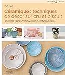 C�ramique : techniques de d�cor sur c...