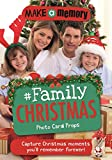 Make a Memory #Family Christmas: 46 photo cards for your festive family moments