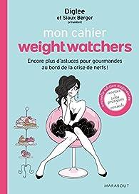 Mon cahier weight watchers par Weight Watchers