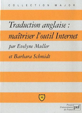 Traduction anglaise : maîtriser l'outil Internet