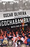 ??Cochabamba! Water War in Bolivia by Oscar Olivera (2004-11-01)