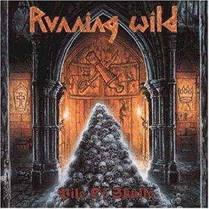 Running Wild: Pile of Skulls (Audio CD)