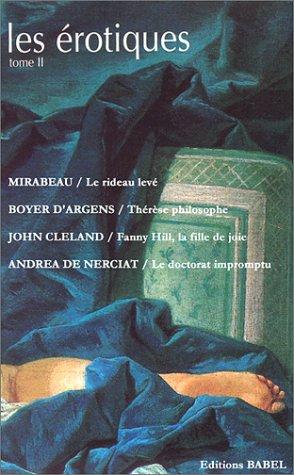 Coffret les érotiques no 2 4 volumess : Le rideau levé ou l'éducation de Laure / Le doctorat impromptu / Thérère philosophe / Fanny Hill, la fille de joie