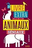 """Afficher """"Un livre extra sur des animaux géniaux"""""""