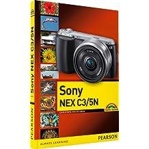 Sony NEX C3/5N: Leicht und praxisnah erklärt (Kamerahandbücher)