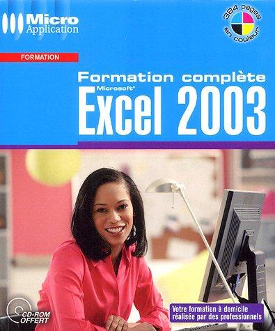 Excel 2003 : Formation complète (1Cédérom)