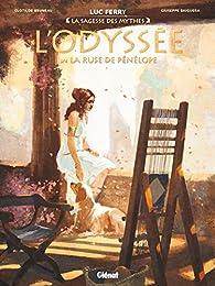 L'Odyssée, tome 3 : La ruse de Pénélope par Ferry