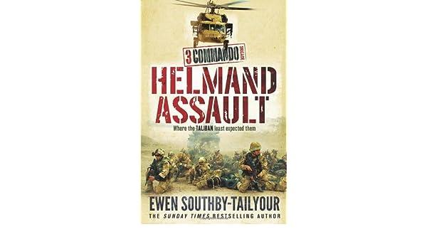 3 Commando Brigade Helmand Assault
