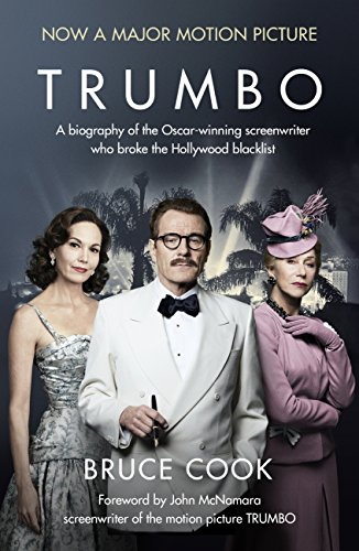 Trumbo: A biography of the Oscar-winning screenwriter who broke the Hollywood blacklist...