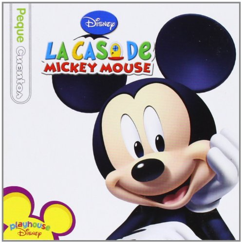 La casa de Mickey Mouse. Pequecuentos (Disney. Mickey)